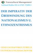 DER IMPERATIV DER ÜBERWINDUNG DES NATIONALISMUS U. ETHNOZENTRI
