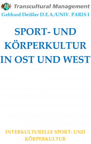 SPORT- UND KÖRPERKULTUR IN OST UND WEST