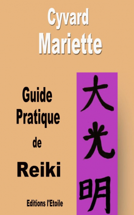 Guide Pratique de Reiki