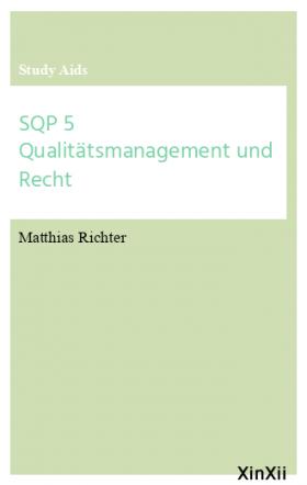 SQP 5 Qualitätsmanagement und Recht