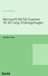 Microsoft MCSD Examen 70-357 orig. Prüfungsfragen