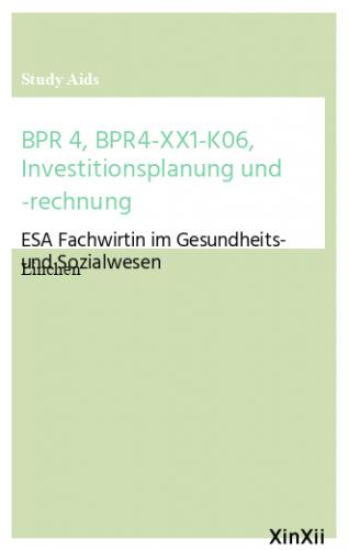BPR 4, BPR4-XX1-K06, Investitionsplanung und -rechnung