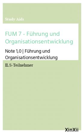 FUM 7 - Führung und Organisationsentwicklung