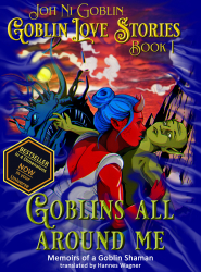 Goblins All Around Me