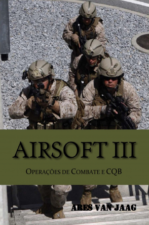 Airsoft III