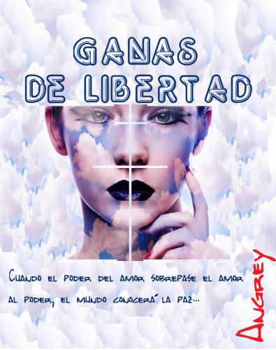GANAS DE LIBERTAD
