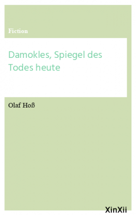 Damokles, Spiegel des Todes heute