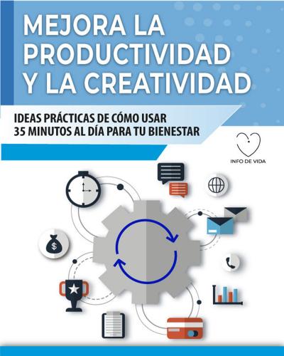 Mejora la Productividad y la Creatividad
