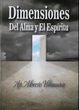 DIMENSIONES DEL ALMA Y EL  ESPÍRITU