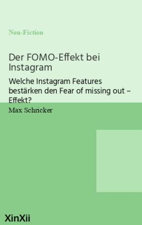 Der FOMO-Effekt bei Instagram