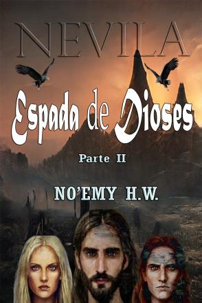 Nevila (Parte II)