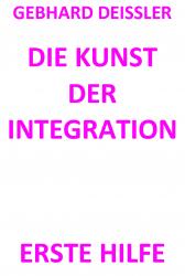 DIE KUNST DER INTEGRATION
