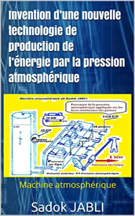 Invention: Nouvelle technologie de production de l'énergie
