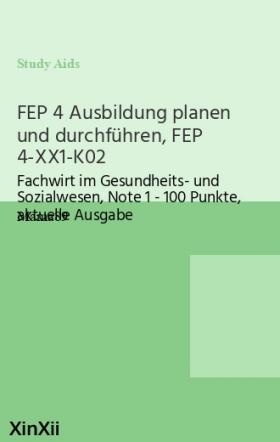 FEP 4 Ausbildung planen und durchführen, FEP 4-XX1-K02