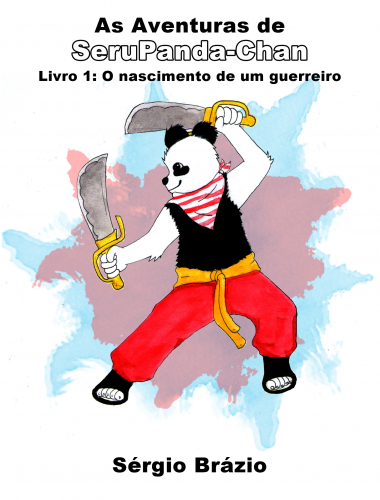 As Aventuras de SeruPanda-Chan: Livro 1