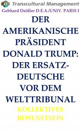 DER AMERIKANISCHE PRÄSIDENT DONALD TRUMP: DER ERSATZ-D