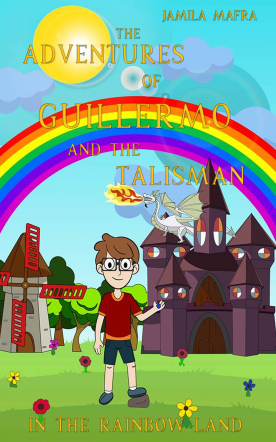 The Adventures of Guillermo and the Talisman