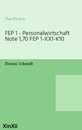FEP 1 - Personalwirtschaft Note 1,70 FEP 1-XX1-K10