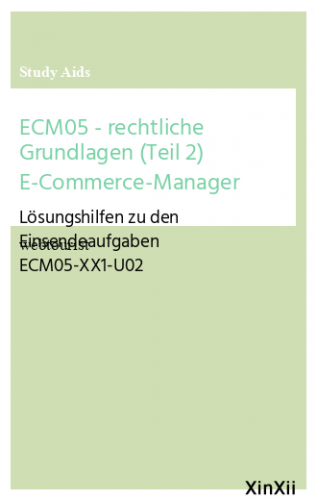 ECM05 - rechtliche Grundlagen (Teil 2) E-Commerce-Manager