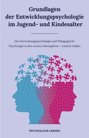 Grundlagen der Entwicklungspsychologie im Jugendalter