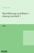 """""""Buchführung und Bilanz"""" - Lösung Lernheft 1"""