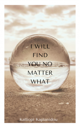 I will find you no matter what