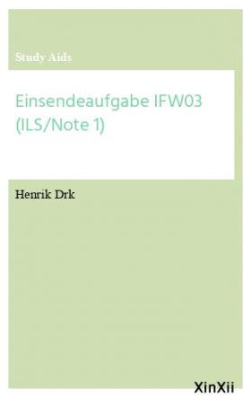 Einsendeaufgabe IFW03 (ILS/Note 1)