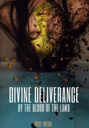 Divine deliverance by the Blood of the Lamb