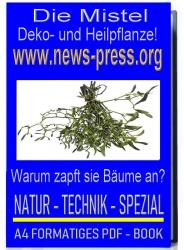 Die Mistel als Dekopflanze oder als Heilpflanze PDF MINI BOOK