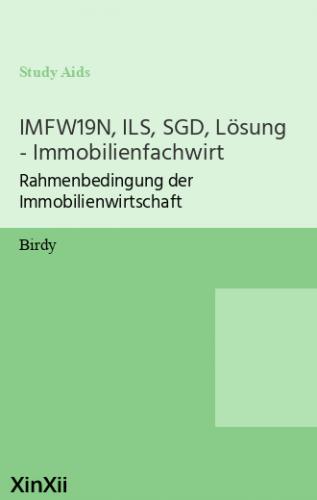 IMFW19N, ILS, SGD, Lösung - Immobilienfachwirt