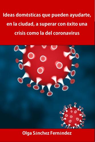 Superar una crisis como la del coronavirus