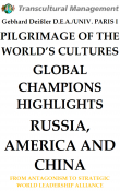 PILGRIMAGE OF THE WORLD'S CULTURES. GLOBAL CHAMPIONS HIGHL