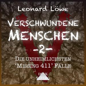 Verschwundene Menschen -2-