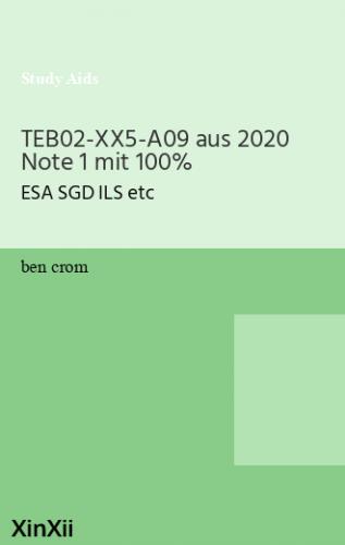 TEB02-XX5-A09 aus 2020 Note 1 mit 100%