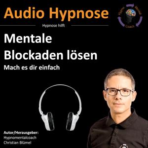Mentale Blockaden lösen