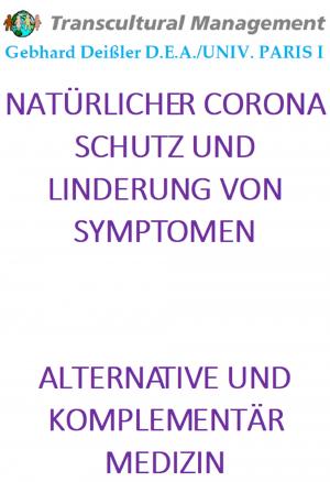 NATÜRLICHER CORONA SCHUTZ UND LINDERUNG VON SYMPTOMEN