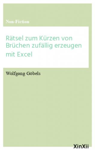 Rätsel zum Kürzen von Brüchen zufällig erzeugen mit Excel