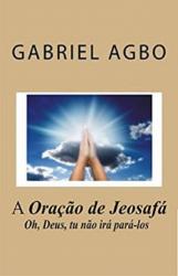 A Oração de Jeosafá Oh, Deus, tu não irá pará-los