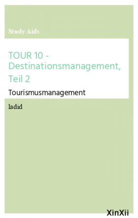 TOUR 10 - Destinationsmanagement, Teil 2