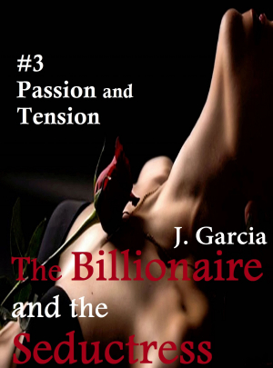 The Billionaire and the Seductress#3