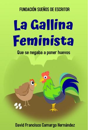 LA GALLINA FEMINISTA