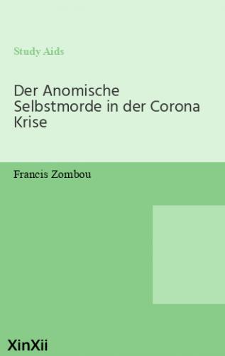 Der Anomische Selbstmorde in der Corona Krise