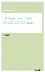 ILS Einsendeaufgabe AMLO2 XX1 K02  Note:1