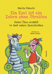 Ein Esel ist ein Zebra ohne Streifen