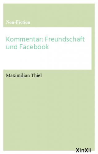 Kommentar: Freundschaft und Facebook