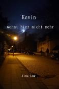 Kevin wohnt hier nicht mehr