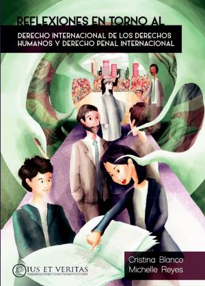 Reflexiones en torno al Derecho Internancional