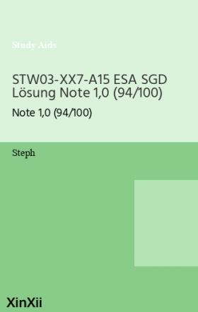 STW03-XX7-A15 ESA SGD Lösung Note 1,0 (94/100)