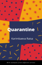 Quarantine . A book of stories and poems