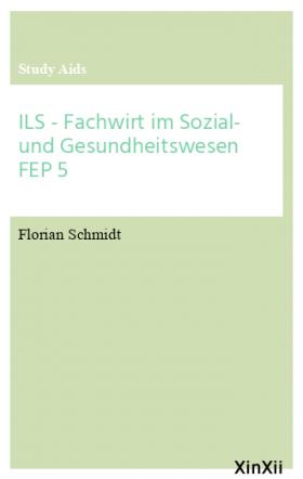 ILS - Fachwirt im Sozial- und Gesundheitswesen FEP 5